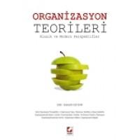 Organizasyon Teorileri Klasik ve Modern Perspektifler