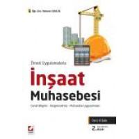 Örnek Uygulamalarlaİnşaat Muhasebesi (Ders Kitabı) Genel Bilgiler – Vergilendirme – Muhasebe Uygulamaları