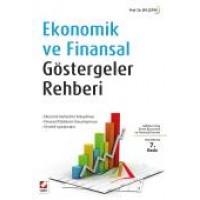 Ekonomik ve Finansal Göstergeler<br /> Rehberi Ekonomi Verilerinin Anlaşılması – Temel Ekonomik Kavramlar – Sayısal Örnekler