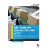 Elektromekanik Kumanda Sistemleri ve PLC Elektrik Kumanda Devreleri – PLC – Kumanda Panosu