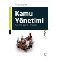 Kamu Yönetimi Kavramlar – Sorunlar – Tartışmalar