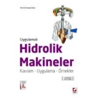 Uygulamalı Hidrolik Makineleri Kavram – Uygulama – Örnekler