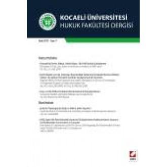Kocaeli Üniversitesi Hukuk Fakültesi Dergisi Sayı:9 Ocak 2014