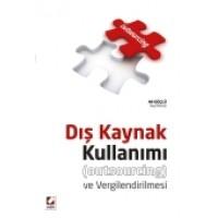 Dış Kaynak Kullanımı ve Vergilendirilmesi (Outsourcing)