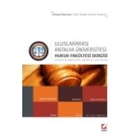 UluslararasıAntalya Üniversitesi Hukuk Fakültesi Dergisi Cilt:1 – Sayı:2 Aralık 2013