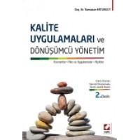 Kalite Uygulamaları ve Dönüşümcü Yönetim Kavramlar, İlke ve Uygulamalar, İlişkiler