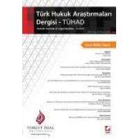 Turgut Özal ÜniversitesiTürk Hukuk Araştırmaları Dergisi – TÜHAD C:1 S:2 Temmuz 2016 Sacit Adalı Sayısı