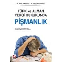 Türk ve Alman Vergi Hukukunda<br /> Pişmanlık Her İki Ülkedeki Uygulamadan Örnekler ve Benzerlikler – Farklılıklar