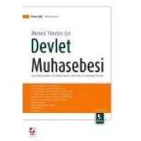Merkezi Yönetim İçinDevlet Muhasebesi Genel Bütçeli İdareler – Özel Bütçeli İdareler – Düzenleyici ve Denetleyici Kurumlar