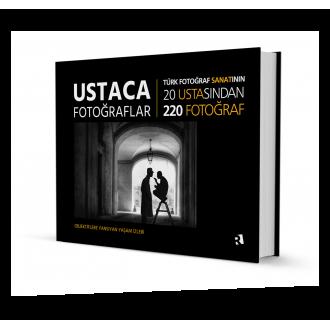USTACA FOTOĞRAFLAR / Objektiflere Yansıyan Yaşam İzleri