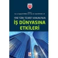 Yeni Türk Ticaret Kanununun İş Dünyasına Etkileri