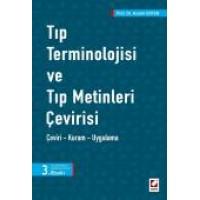 Tıp Terminolojisi ve Tıp Metinleri Çevirisi Çeviri – Kuram – Uygulama
